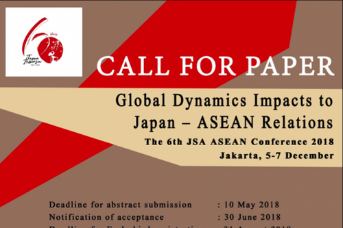 [APPLICATION CLOSED] : The 6th JSA-ASEAN Conference 2018, Jakarta