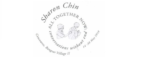 """ALL TOGETHER NOW: CONVERSATIONS WITHOUT END"" EXHIBITION BY SHARON CHIN"