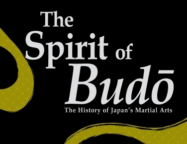 The Spirit of Budō: The History of Japan's Martial Arts