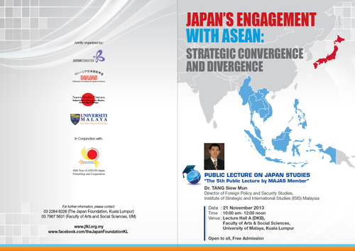 MAJAS Lecture 2013 JAPAN'S ENGAGEMENT WITH ASEAN