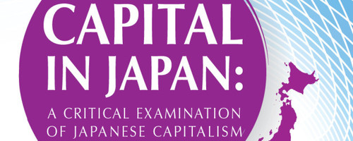 Capital in Japan: A Critical Examination of Japanese Capitalism